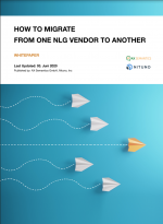 Whitepaper about the topic: How to migrate from one NLG vendor to another.